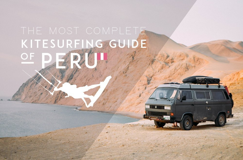 The Kitesurfing Guide of Peru